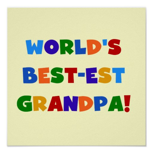 World's Best-est Grandpa Bright Colors Gifts Poster