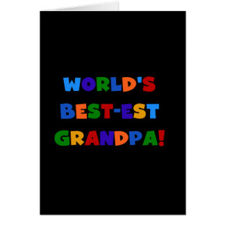 World's Best-est Grandpa Bright Colors T-shirts Card