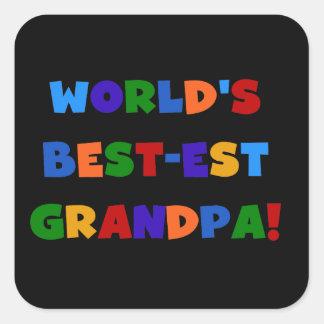 World's Best-est Grandpa Bright Colors T-shirts Square Sticker