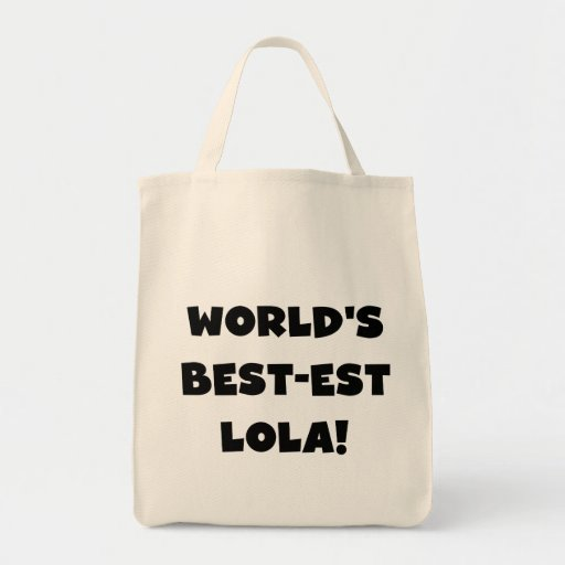 World's Best-est Lola Black and White Tshirts Gift Tote Bag