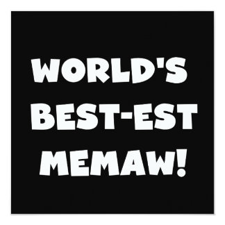 World's Best-est Memaw Black and White T-shirts Card