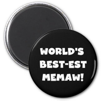 World's Best-est Memaw Black and White T-shirts 2 Inch Round Magnet
