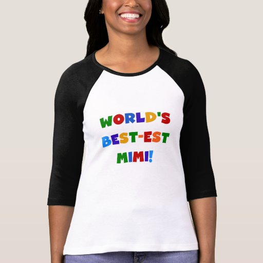 World's Best-est Mimi Bright Colors T-shirts Gifts