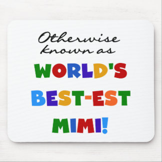 World's Best-est Mimi Bright Colors T-shirts Gifts Mouse Pad