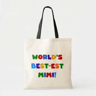 World's Best-est Mimi Bright Colors T-shirts Gifts Tote Bag