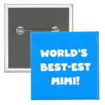 World's Best-est Mimi White Text T-shirts Gifts Button