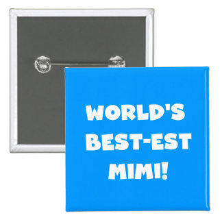World's Best-est Mimi White Text T-shirts Gifts Pinback Button