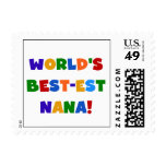 World's Best-est Nana Bright Colors T-shirts Postage Stamps