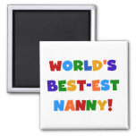 World's Best-est Nanny Bright Colors Gifts 2 Inch Square Magnet