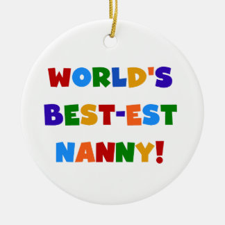 World's Best-est Nanny Bright Colors Gifts Christmas Ornaments