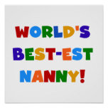 World's Best-est Nanny Bright Colors Gifts Posters