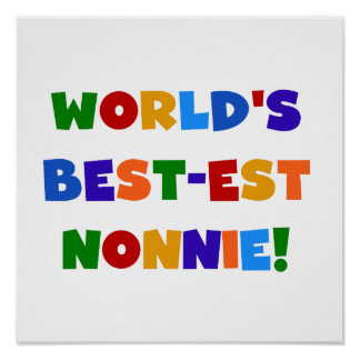 World's Best-est Nonnie Bright Colors Gifts Poster