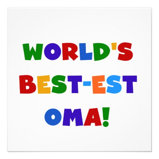 World's Best-est Oma Bright Colors Gifts Invitations