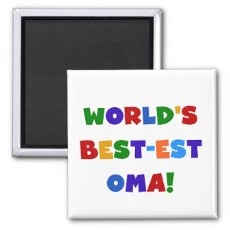 World's Best-est Oma Bright Colors Gifts Magnet