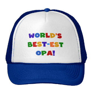 World's Best-est Opa Bright Colors Gifts Trucker Hat