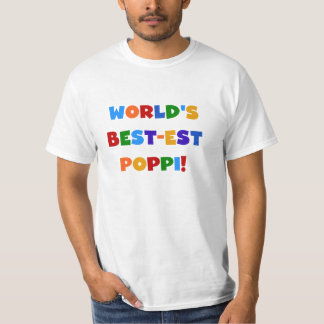 World's Best-est Poppi Bright Colors Gifts T-Shirt