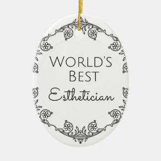 World's Best Esthetician gift 3 Ceramic Ornament