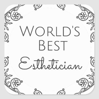 World's Best Esthetician gift 3 Square Sticker