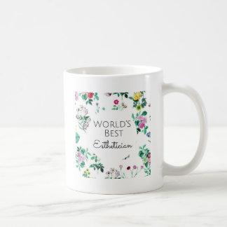 World's Best Esthetician gift 4 Coffee Mug