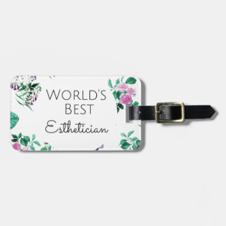 World's Best Esthetician gift 4 Luggage Tag