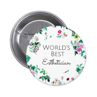 World's Best Esthetician gift 4 Pinback Button