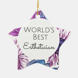 World's Best Esthetician gift 5 Ceramic Ornament