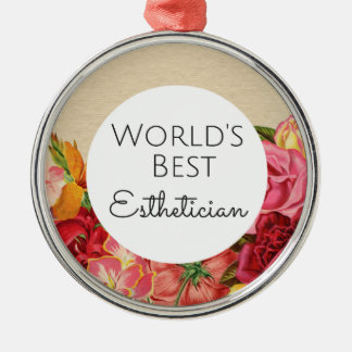 World's Best Esthetician gift Metal Ornament