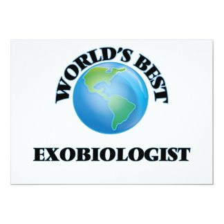 World's Best Exobiologist 5x7 Paper Invitation Card