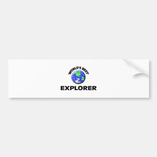 World's Best Explorer Bumper Stickers