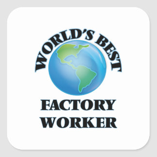 World's Best Factory Worker Square Stickers