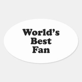 World's Best Fan Oval Sticker