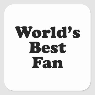 World's Best Fan Square Sticker