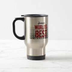 World's Best Father - Father's Day Custom Name zazzle_mug