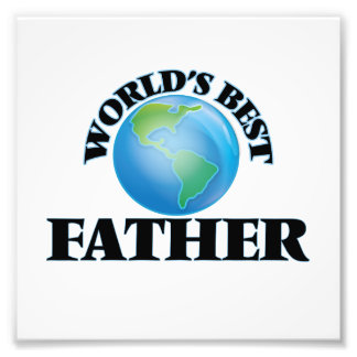 World's Best Father Photo Print