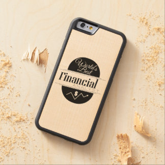World's Best Financial Analyst Carved Maple iPhone 6 Bumper Case