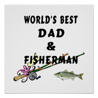 Worlds Best Fishing Dad Poster