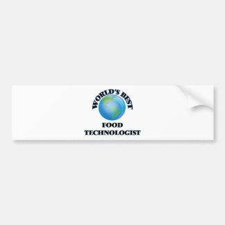 World's Best Food Technologist Car Bumper Sticker
