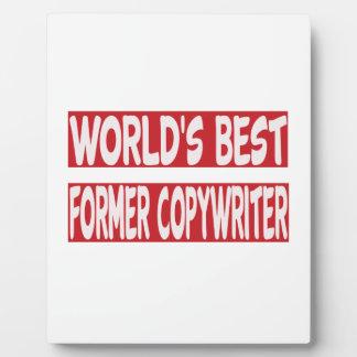World's Best Former copywriter. Display Plaques