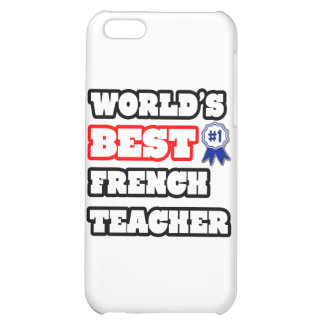 World's Best French Teacher iPhone 5C Cases