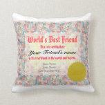 World's Best Friend Certificate Pillow
