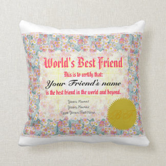 World's Best Friend Certificate Throw Pillow