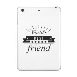 World's Best Friend iPad Mini Case
