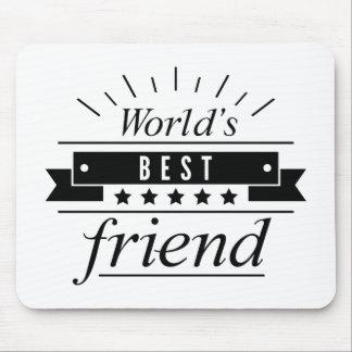 World's Best Friend Mouse Pad