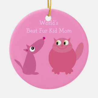 World's Best Fur Kid Mom Ceramic Ornament