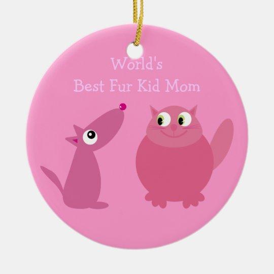 World's Best Fur Kid Mom Ceramic Ornament
