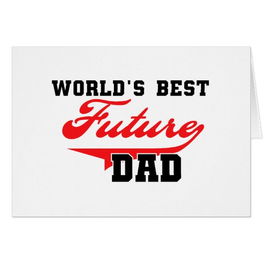 World's Best Future Dad T shirts and Gifts Card