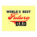 World's Best Future Dad T shirts and Gifts Post Cards