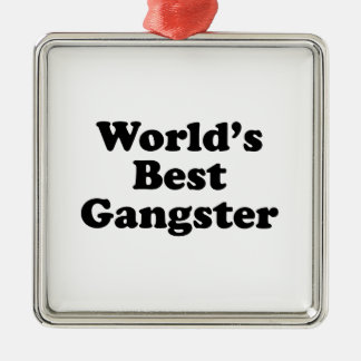 World's Best Gangster Square Metal Christmas Ornament