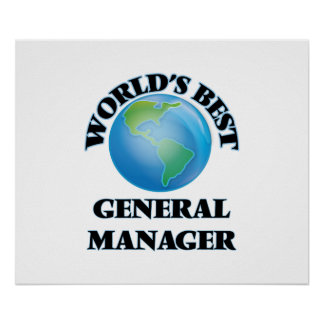World's Best General Manager Posters