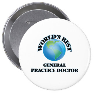 World's Best General Practice Doctor Pinback Buttons